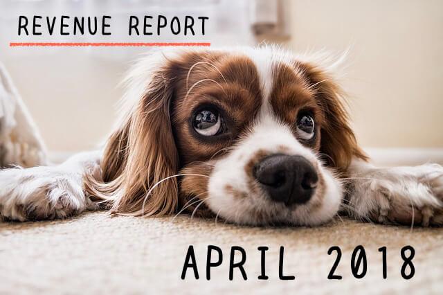 <REVENUE REPORT>2018年4月|ひかるぶろぐ